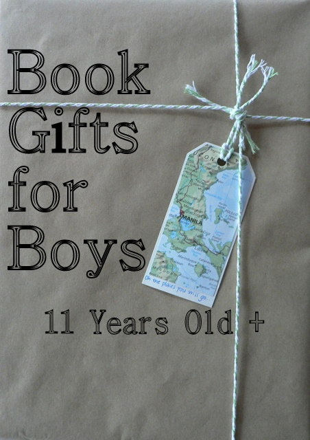 Book Gifts for Boys aged 11 Childrens Books Daily