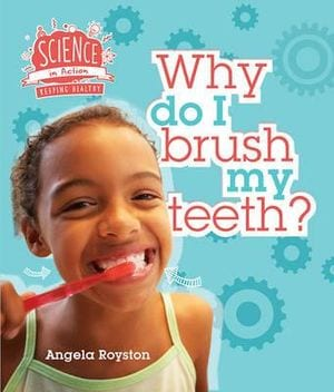 Children S Books About Teeth Cleaning Children S Books Daily