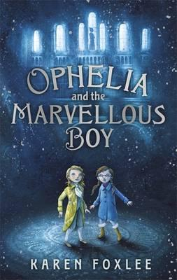 ophelia-and-the-marvellous-boy