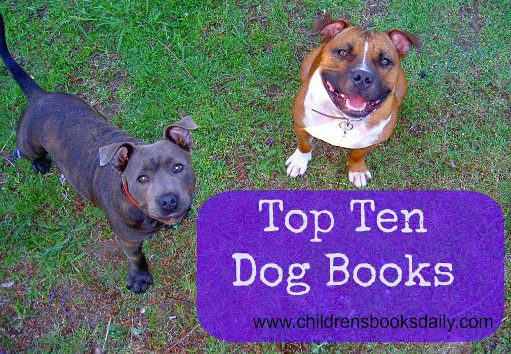 Top Ten Dog Books for Children