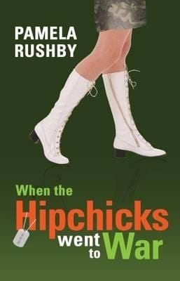 when-the-hipchicks-went-to-war