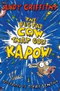 Andy Griffiths - The Big Fat Cow That Goes Kapow