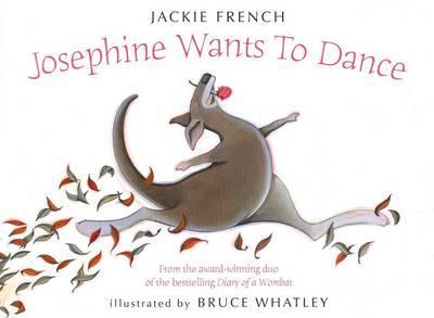 Jackie French - Josephine Wants To Dance