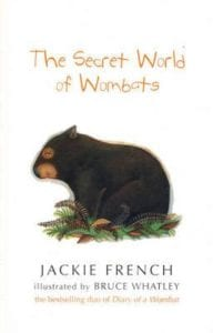 Jackie French - The Secret World Of Wombats
