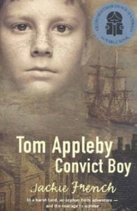 Jackie French - Tom Appleby Convict Boy