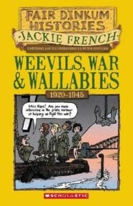 Jackie French - Weevils War And Wallabies