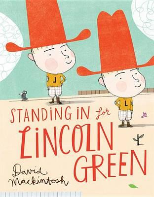 standing-in-for-lincoln-green
