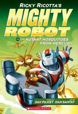 ricky-ricotta-s-mighty-robot-vs-the-mutant-mosquitoes-from-mercury-book-2-