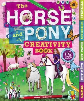 The Horse and Pony Creativity Book