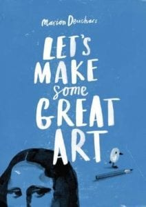 let-s-make-some-great-art