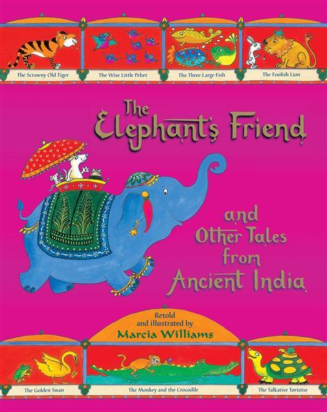 the-elephant-s-friend-and-other-tales-from-ancient-india