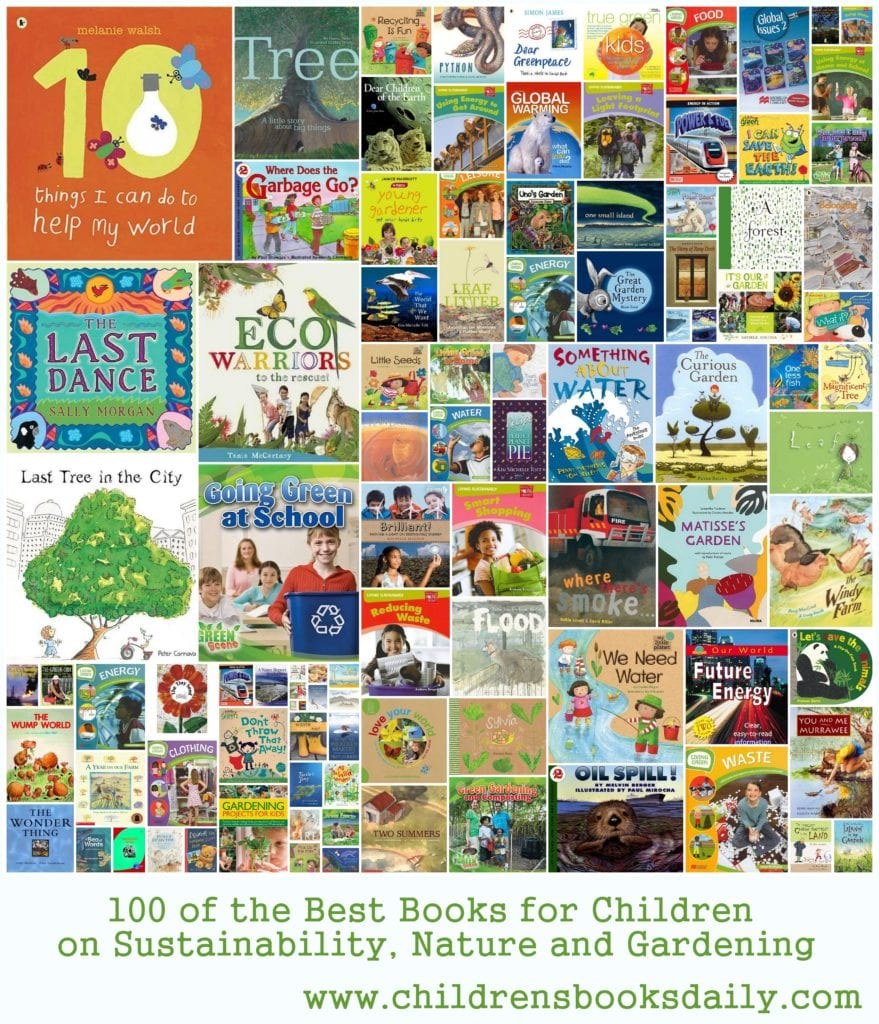 100 of the Best Books for Children on Sustainability, Nature and Gardening