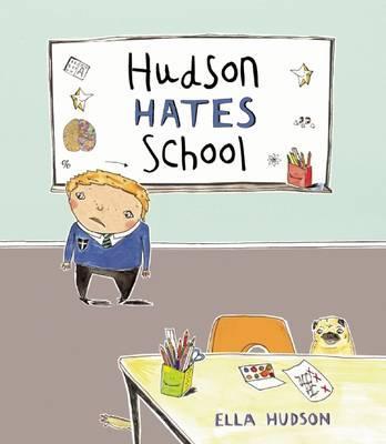 hudson-hates-school