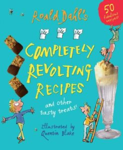 roald-dahl-s-completely-revolting-recipes-a-collection-of-delumptious-favourites
