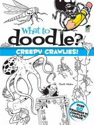 what-to-doodle-creepy-crawlies-