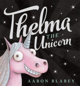 thelma-the-unicorn-by-aaron-blabey-main-150942-7601
