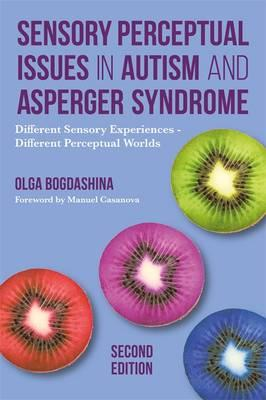 sensory-perceptual-issues-in-autism-and-asperger-syndrome