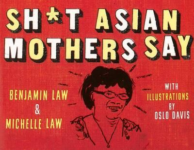 sh-t-asian-mothers-say