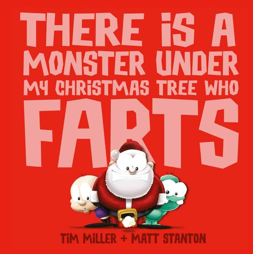 there-is-a-monster-under-my-christmas-tree-who-farts