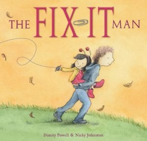 6 picture books to hug tight: The Fix-It Man
