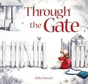 6 Aussie picture books to hug tight: Through The Gate