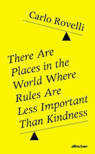 there-are-places-in-the-world-where-rules-are-less-important-than-kindness
